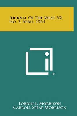 Journal of the West, V2, No. 2, April, 1963