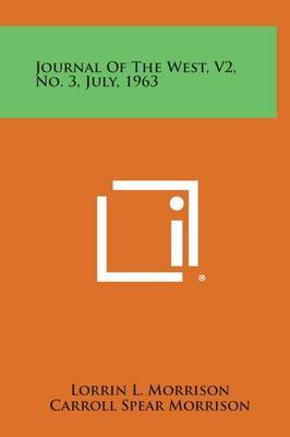 Journal of the West, V2, No. 3, July, 1963