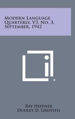 Modern Language Quarterly, V3, No. 3, September, 1942
