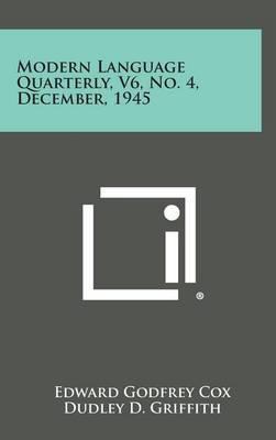 Modern Language Quarterly, V6, No. 4, December, 1945