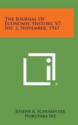 The Journal of Economic History, V7, No. 2, November, 1947