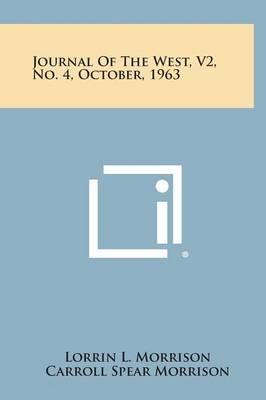 Journal of the West, V2, No. 4, October, 1963