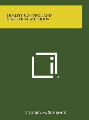 Quality Control and Statistical Methods