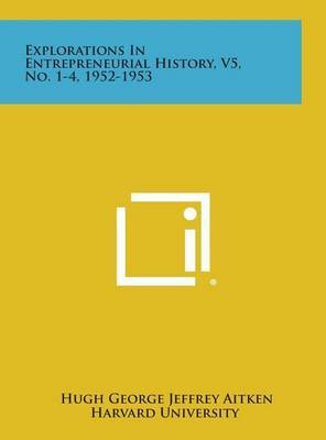 Explorations in Entrepreneurial History, V5, No. 1-4, 1952-1953