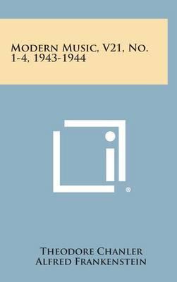 Modern Music, V21, No. 1-4, 1943-1944
