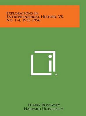 Explorations in Entrepreneurial History, V8, No. 1-4, 1955-1956