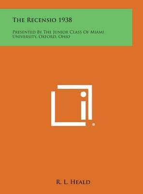 The Recensio 1938: Presented by the Junior Class of Miami University, Oxford, Ohio
