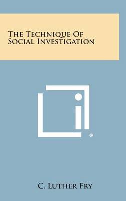 The Technique of Social Investigation