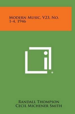 Modern Music, V23, No. 1-4, 1946