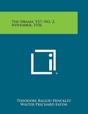 The Drama, V17, No. 2, November, 1926