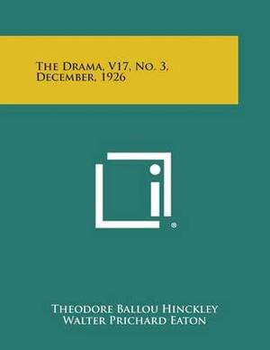The Drama, V17, No. 3, December, 1926