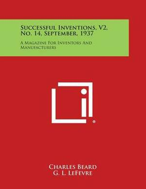 Successful Inventions, V2, No. 14, September, 1937: A Magazine for Inventors and Manufacturers