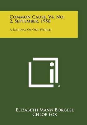 Common Cause, V4, No. 2, September, 1950: A Journal of One World