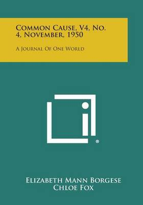 Common Cause, V4, No. 4, November, 1950: A Journal of One World