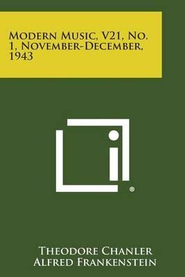 Modern Music, V21, No. 1, November-December, 1943