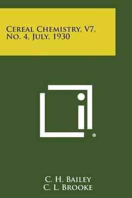 Cereal Chemistry, V7, No. 4, July, 1930