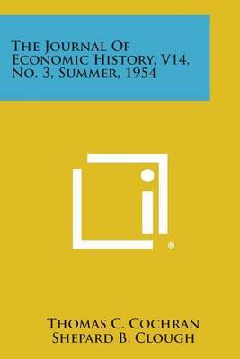 The Journal of Economic History, V14, No. 3, Summer, 1954