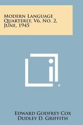 Modern Language Quarterly, V6, No. 2, June, 1945