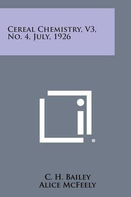 Cereal Chemistry, V3, No. 4, July, 1926
