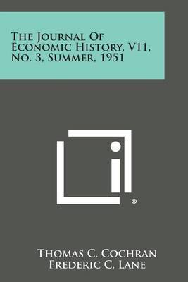 The Journal of Economic History, V11, No. 3, Summer, 1951