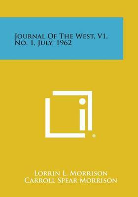 Journal of the West, V1, No. 1, July, 1962