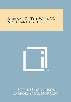 Journal of the West, V2, No. 1, January, 1963