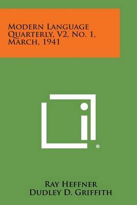 Modern Language Quarterly, V2, No. 1, March, 1941