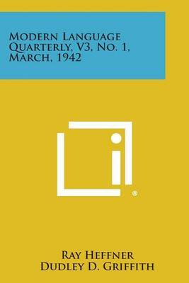Modern Language Quarterly, V3, No. 1, March, 1942