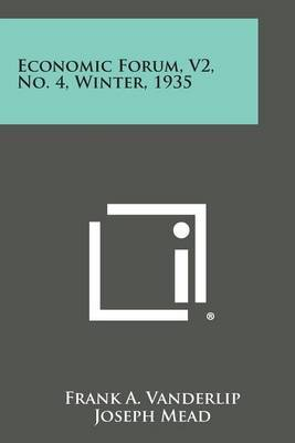 Economic Forum, V2, No. 4, Winter, 1935