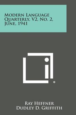 Modern Language Quarterly, V2, No. 2, June, 1941