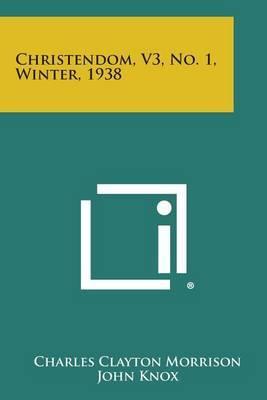 Christendom, V3, No. 1, Winter, 1938