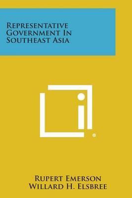Representative Government in Southeast Asia
