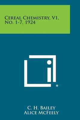 Cereal Chemistry, V1, No. 1-7, 1924