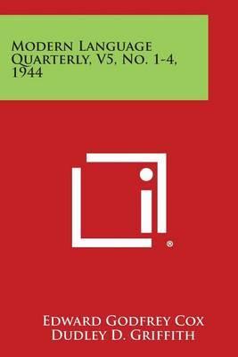 Modern Language Quarterly, V5, No. 1-4, 1944
