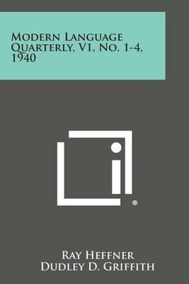 Modern Language Quarterly, V1, No. 1-4, 1940