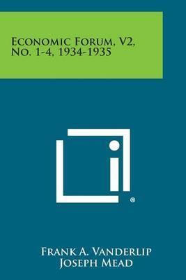 Economic Forum, V2, No. 1-4, 1934-1935