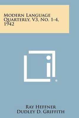 Modern Language Quarterly, V3, No. 1-4, 1942