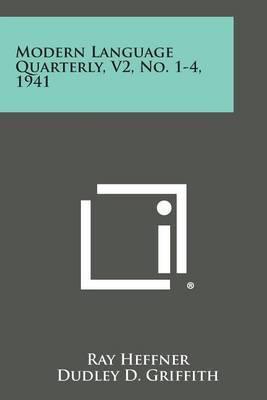 Modern Language Quarterly, V2, No. 1-4, 1941
