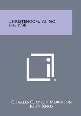Christendom, V3, No. 1-4, 1938