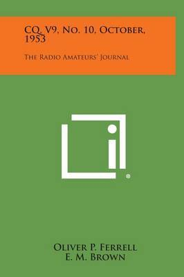 CQ, V9, No. 10, October, 1953: The Radio Amateurs' Journal