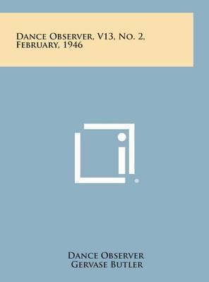 Dance Observer, V13, No. 2, February, 1946