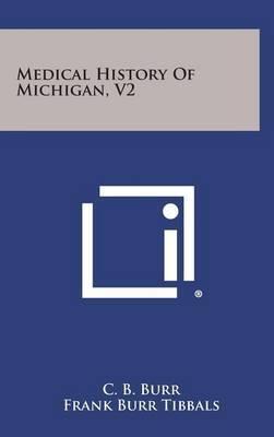 Medical History of Michigan, V2