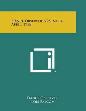 Dance Observer, V25, No. 4, April, 1958