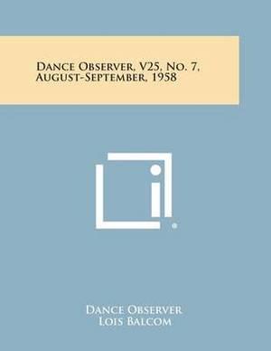 Dance Observer, V25, No. 7, August-September, 1958