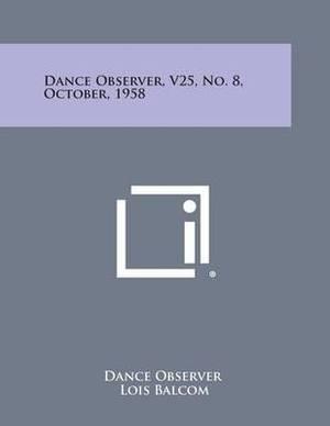Dance Observer, V25, No. 8, October, 1958