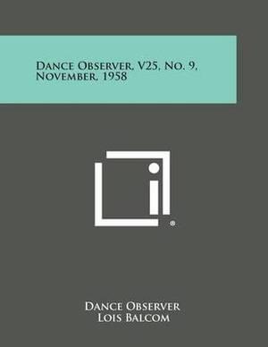 Dance Observer, V25, No. 9, November, 1958