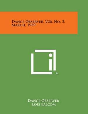 Dance Observer, V26, No. 3, March, 1959