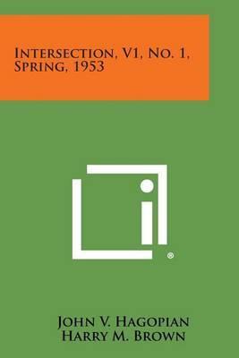 Intersection, V1, No. 1, Spring, 1953