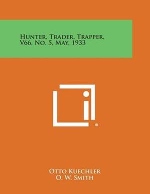 Hunter, Trader, Trapper, V66, No. 5, May, 1933