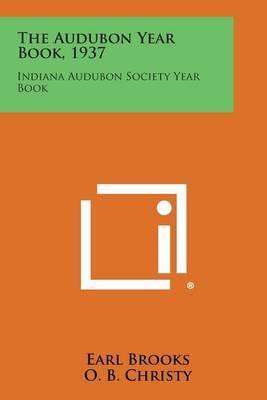 The Audubon Year Book, 1937: Indiana Audubon Society Year Book